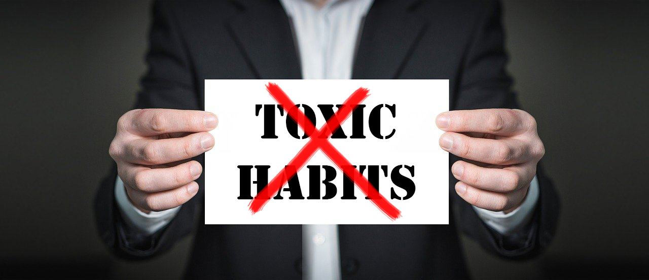 toxic habits to avoid